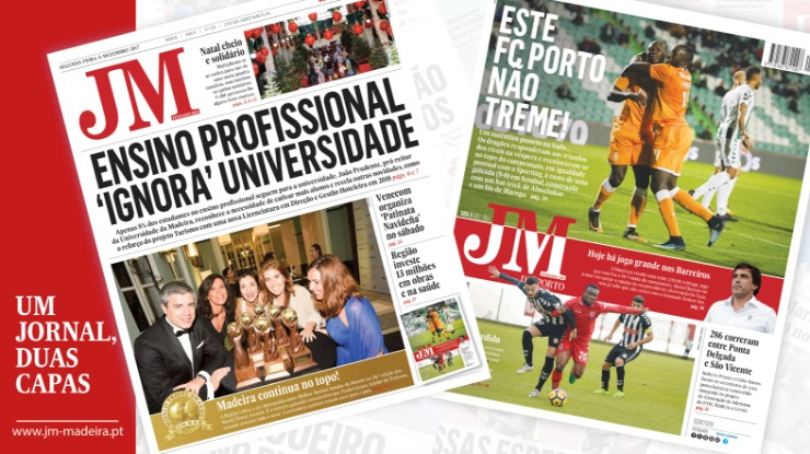 JM-Edição Impressa: Ensino profissional 'ignora' universidade / Desporto: Este FC Porto não treme!