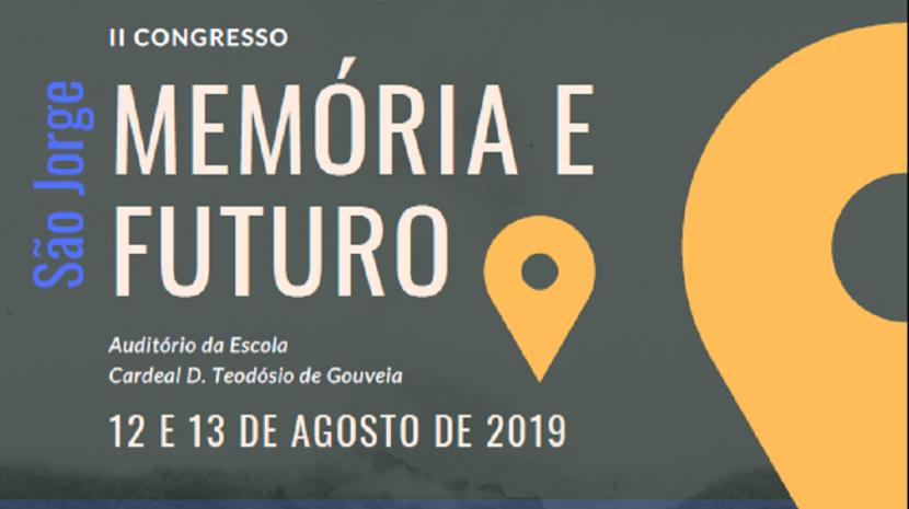 Congresso 'Memória e Futuro' arranca amanhã em São Jorge