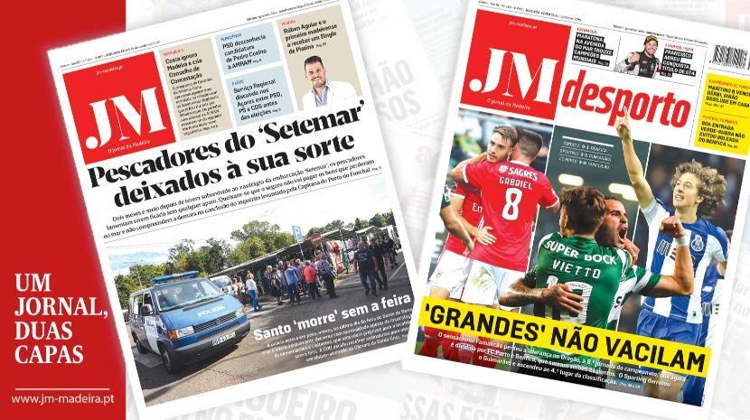 JM - Edição impressa: Pescadores do 'Setemar' deixados à sua sorte - Desporto: 'Grandes' não vacilam